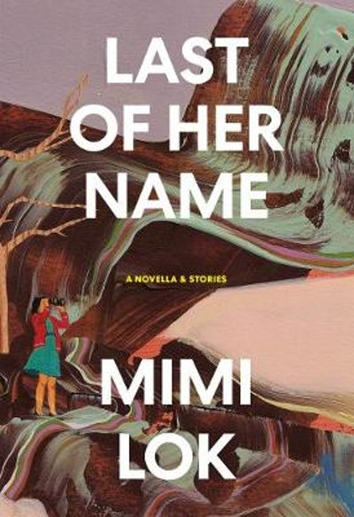 'Last of Her Name' by Mimi Lok
