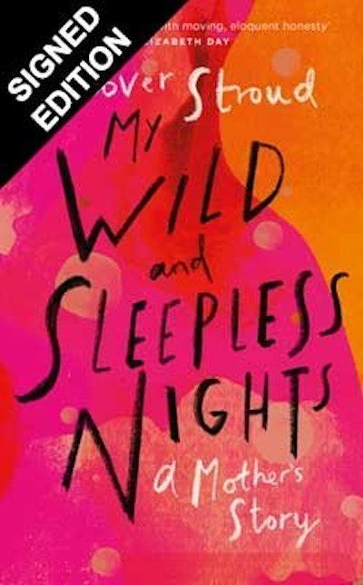 'My Wild & Sleepless Nights' by Clover Stroud