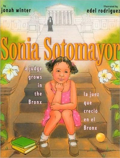 'Sonia Sotomayor: A Judge Grows in the Bronx/La juez que creció en el Bronx' by Jonah Winter & Edel Rodriguez