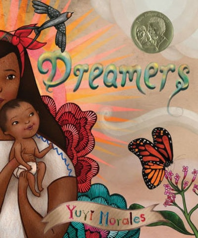 'Dreamers' By Yuyi Morales