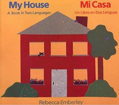 My House Mi Casa