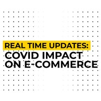 5 Major Ways COVID-19 Is Impacting E-Commerce Right Now