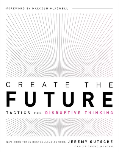 Create the Future + the Innovation Handbook: Tactics for Disruptive Thinking