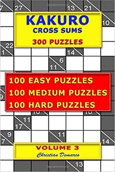 Kakuro Cross Sums – 300 Puzzles