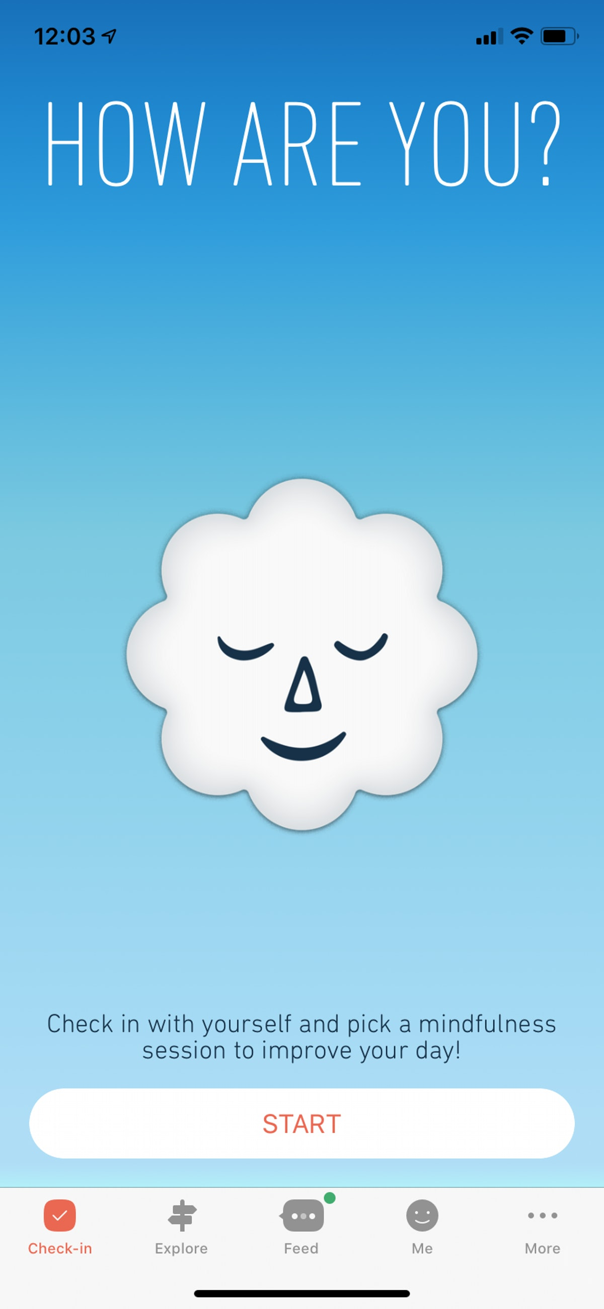 The Stop, Breathe & Think app asks you to check-in with your emotional wellbeing before giving you personalized meditation practices.