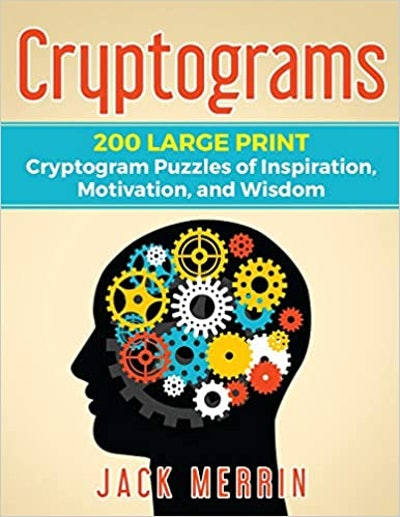 Cryptograms: 200 LARGE PRINT Cryptogram Puzzles