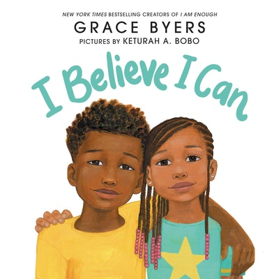'I Believe I Can' by Grace Byers