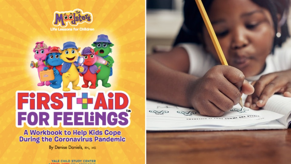 """The """"First Aid For Feelings"""" workbook, a free coronavirus resource from the Yale Child Study Center-Scholastic Collaborative for Child and Family Resilience, aims to help kids cope with the COVID-19 pandemic."""
