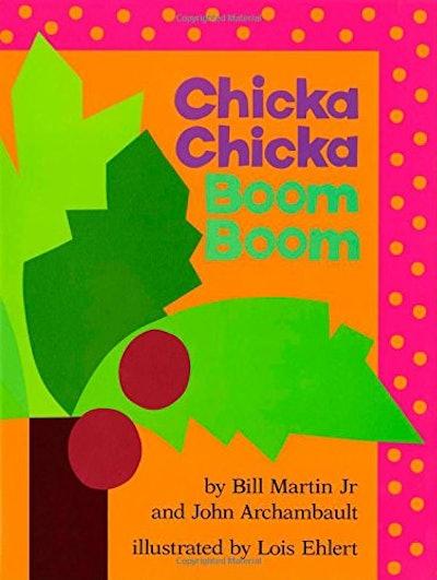 Chicka Chicka Boom Boom By Bill Martin Jr. and John Archambault