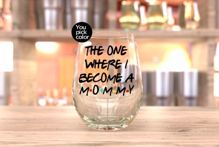 New Mom 'Friends' Wine Glass