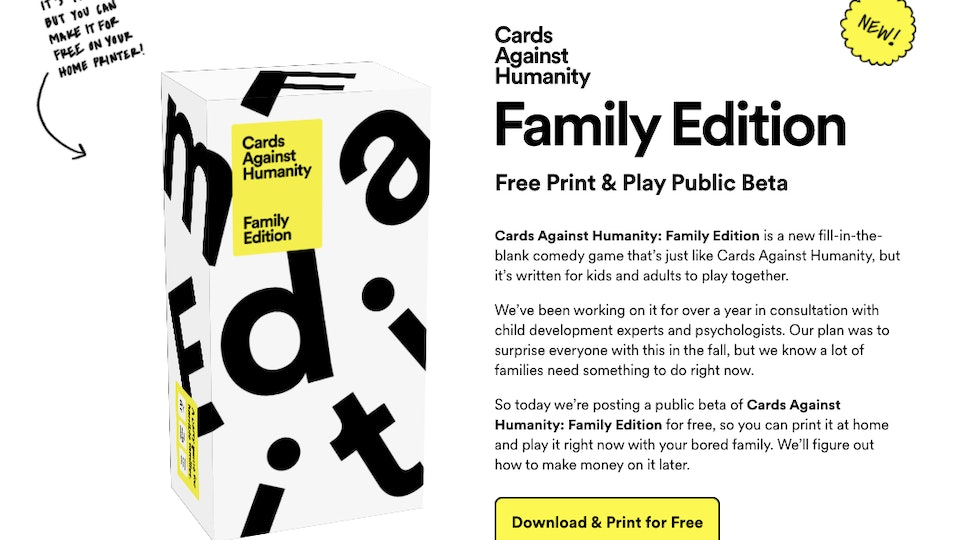 Cards Against Humanity has a new family-friendly version available for a free download.
