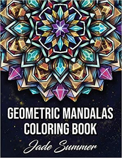 'Geometric Mandalas: An Adult Coloring Book'