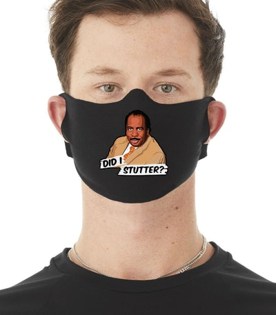 "Stanley ""Did I Stutter?"" Face Mask"