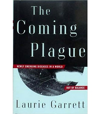 The Coming Plague: Newly Emerging Diseases in a World Out of Balance Kindle Edition