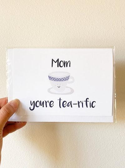 Tea Cup Pun Mother's Day Card
