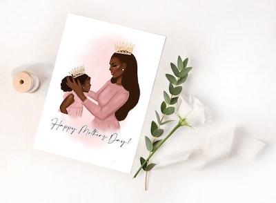 Raising A Queen Mother's Day Card