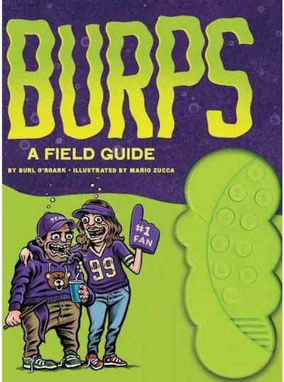 """""""Burps: A Field Guide"""" By Burl O'Roarl"""