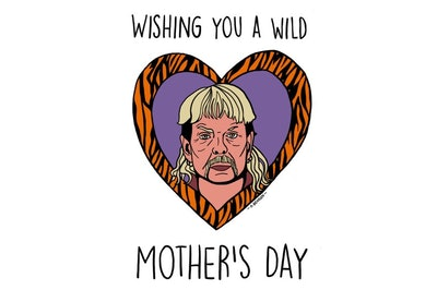 Tiger King Mother's Day Card