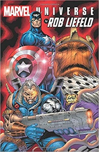 Marvel Universe by Rob Liefeld