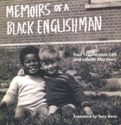 'Memoirs Of A Black Englishman' by Paul Stephenson OBE