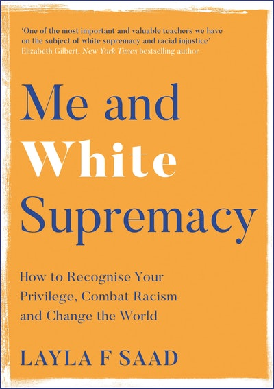 'Me & White Supremacy' by Layla F. Saad