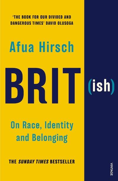 'Brit(ish)' by Afua Hirsch