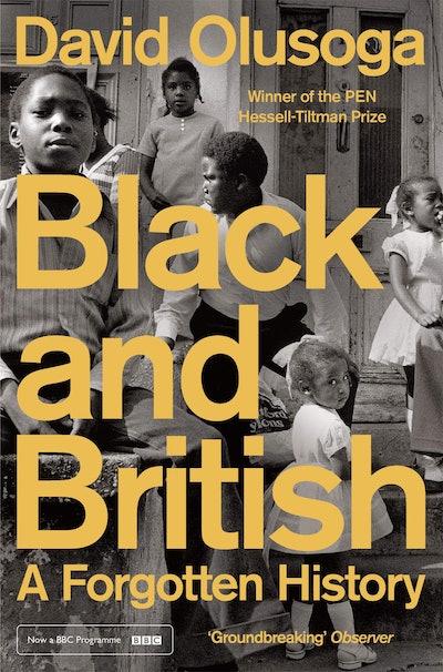 'Black & British: A Forgotten History' by David Olusoga