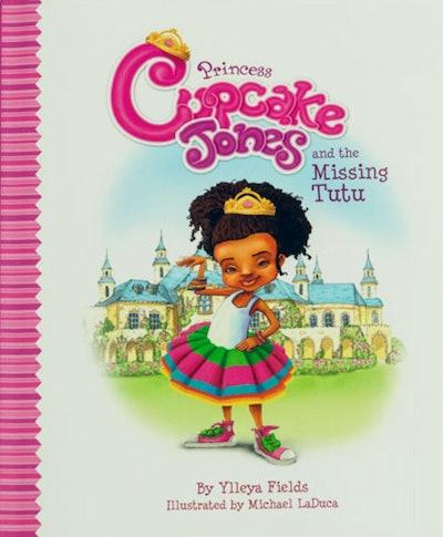 Princess Cupcake Jones & The Missing Tutu