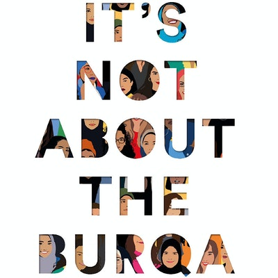 'It's Not About the Burqa' edited by Miriam Khan