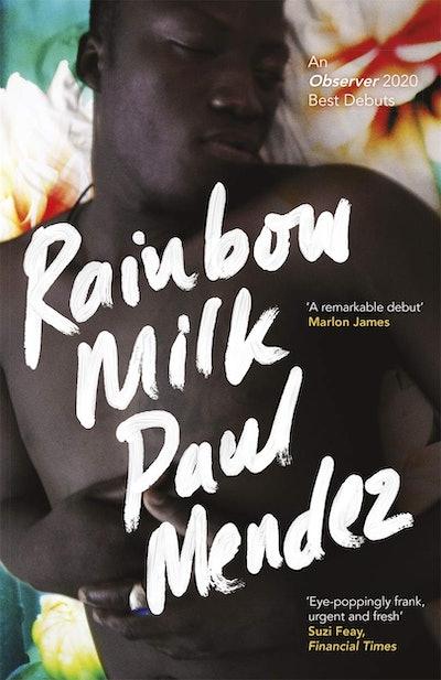 'Rainbow Milk' by Paul Mendez