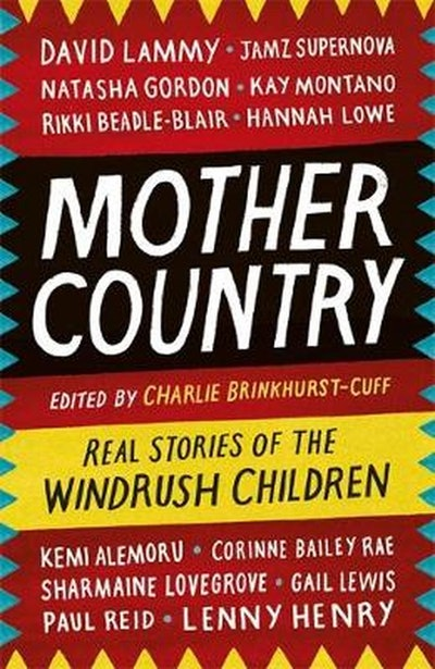'Mother Country,' edited by Charlie Brinkhurst-Cuff