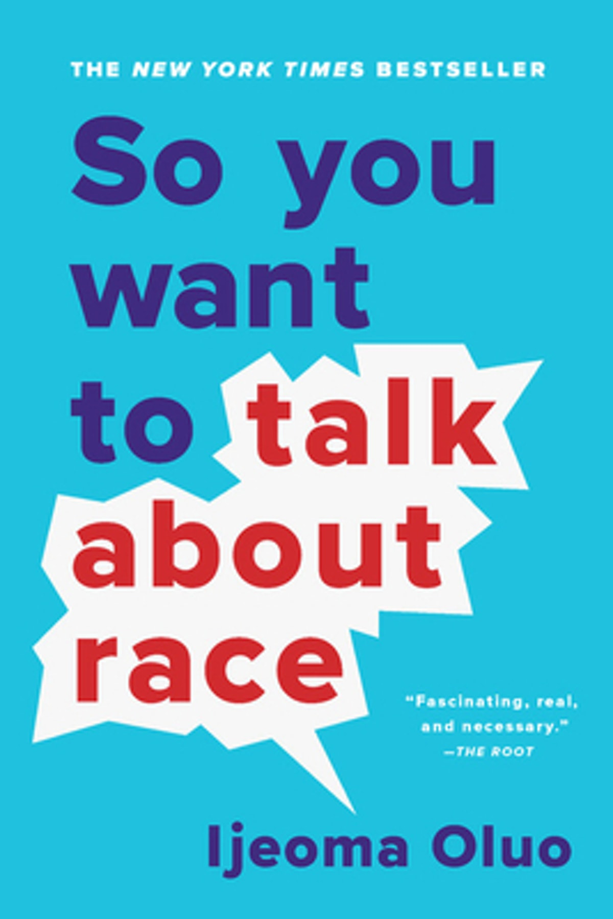 """""""So You Want to Talk About Race"""" by Ijeoma Oluo"""