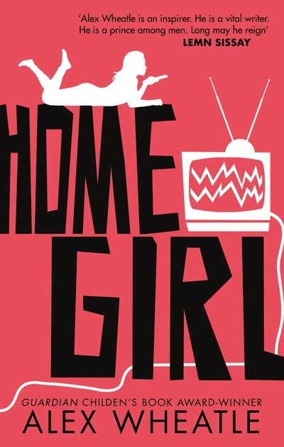 'Home Girl' by Alex Wheatle