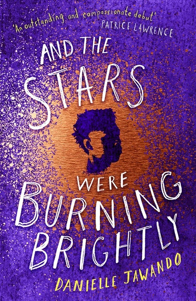 'And The Stars Were Burning Brightly' by Danielle Jawando