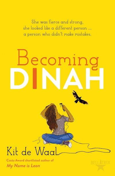 'Becoming Dinah' by Kit de Waal