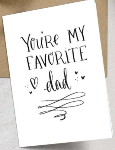 You're My Favorite Dad card