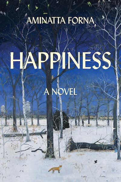 'Happiness' by Aminatta Forna