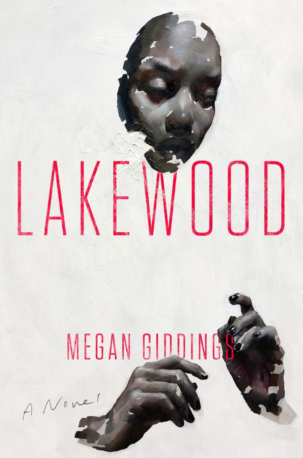 """Lakewood"" by Megan Giddings"