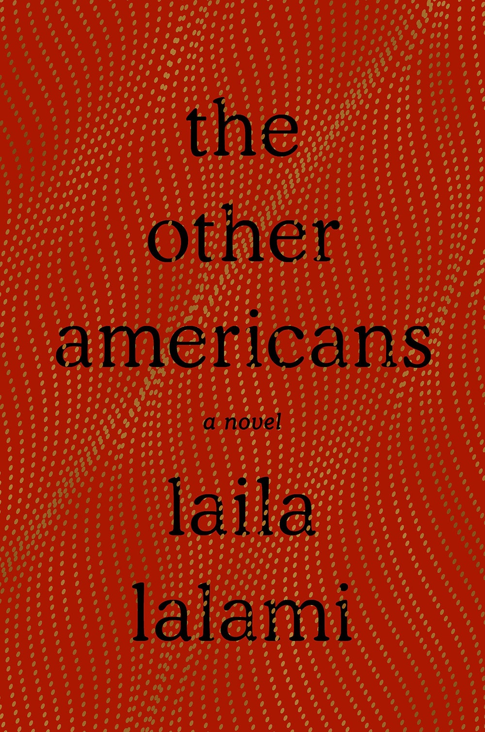 """""""The Other Americans"""" by Laila Lalami"""