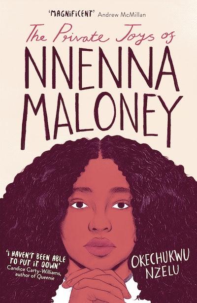 'The Private Joys of Nnenna Maloney' by Okechukwu Nzelu
