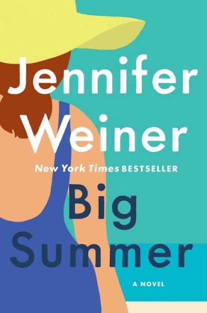 'Big Summer' by Jennifer Weiner