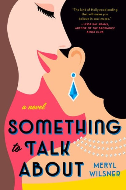'Something to Talk About' by Meryl Wilsner