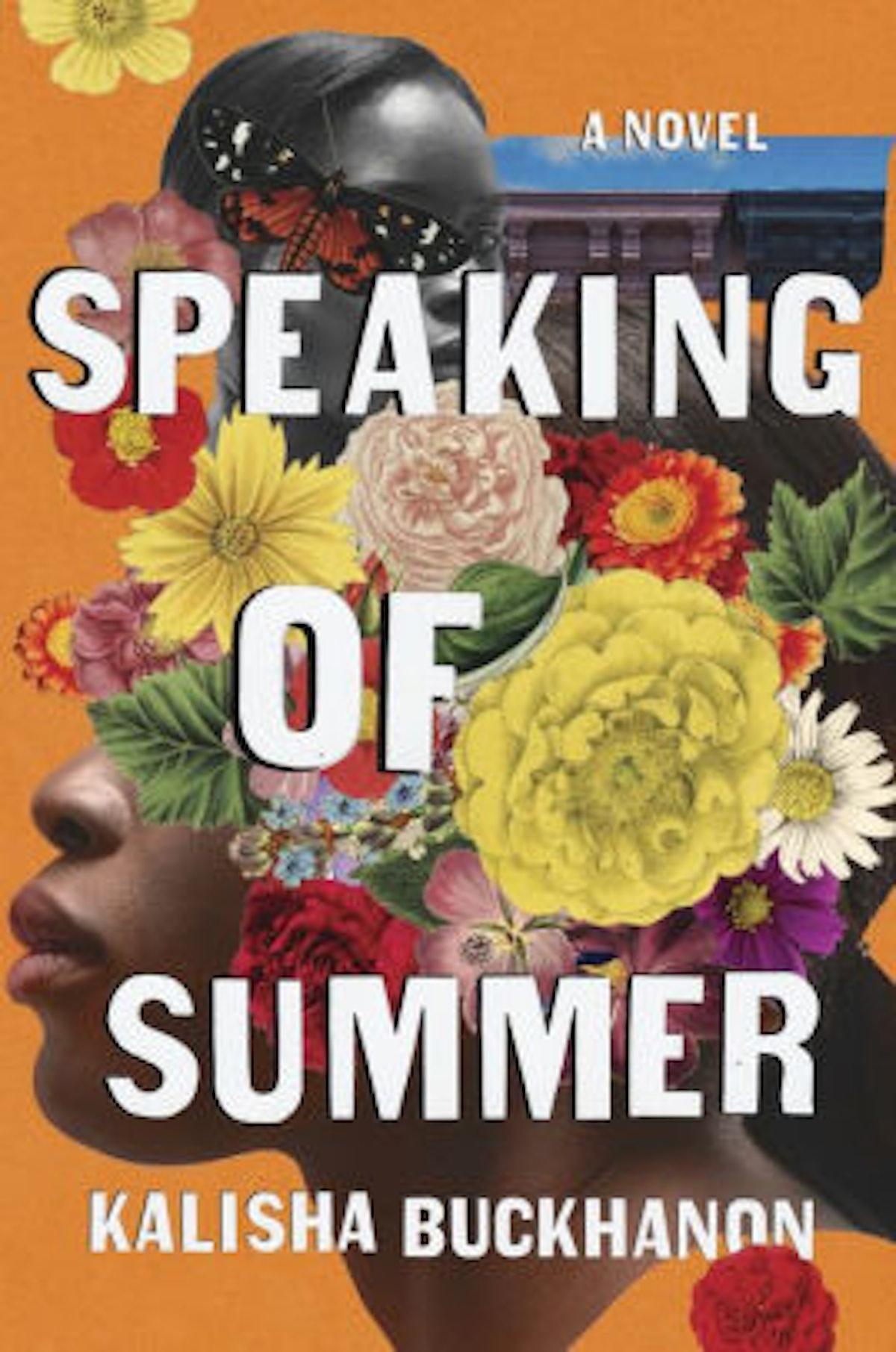'Speaking of Summer' by Kalisha Buckhanon