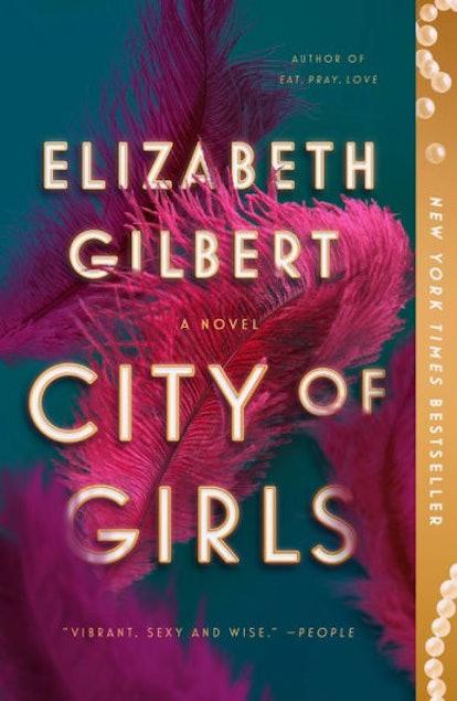 'City of Girls' by Elizabeth Gilbert