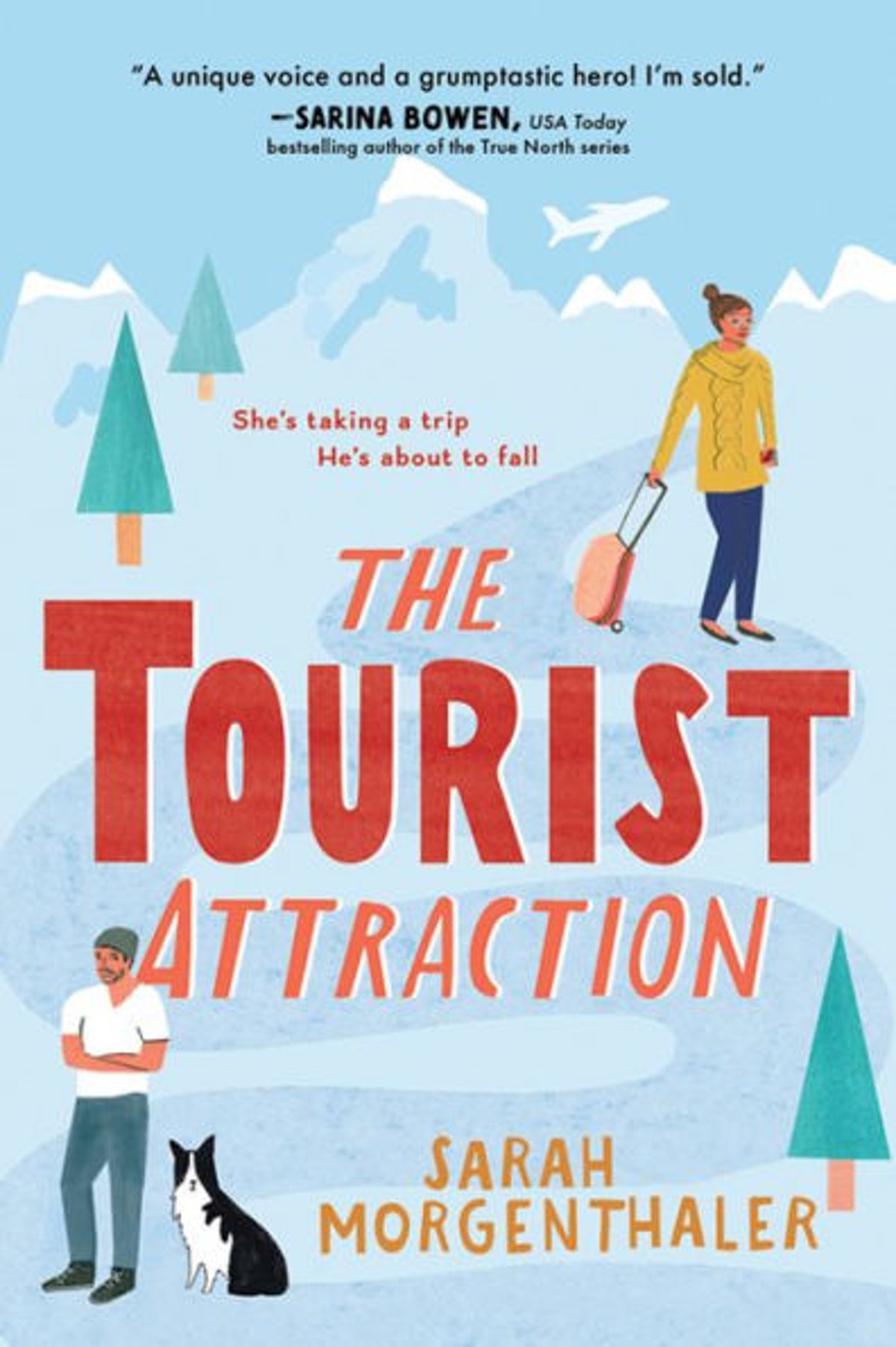 'The Tourist Attraction' by Sarah Morgenthaler