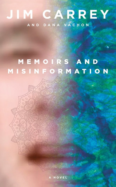 'Memoirs and Misinformation' by Jim Carrey and Dana Vachon