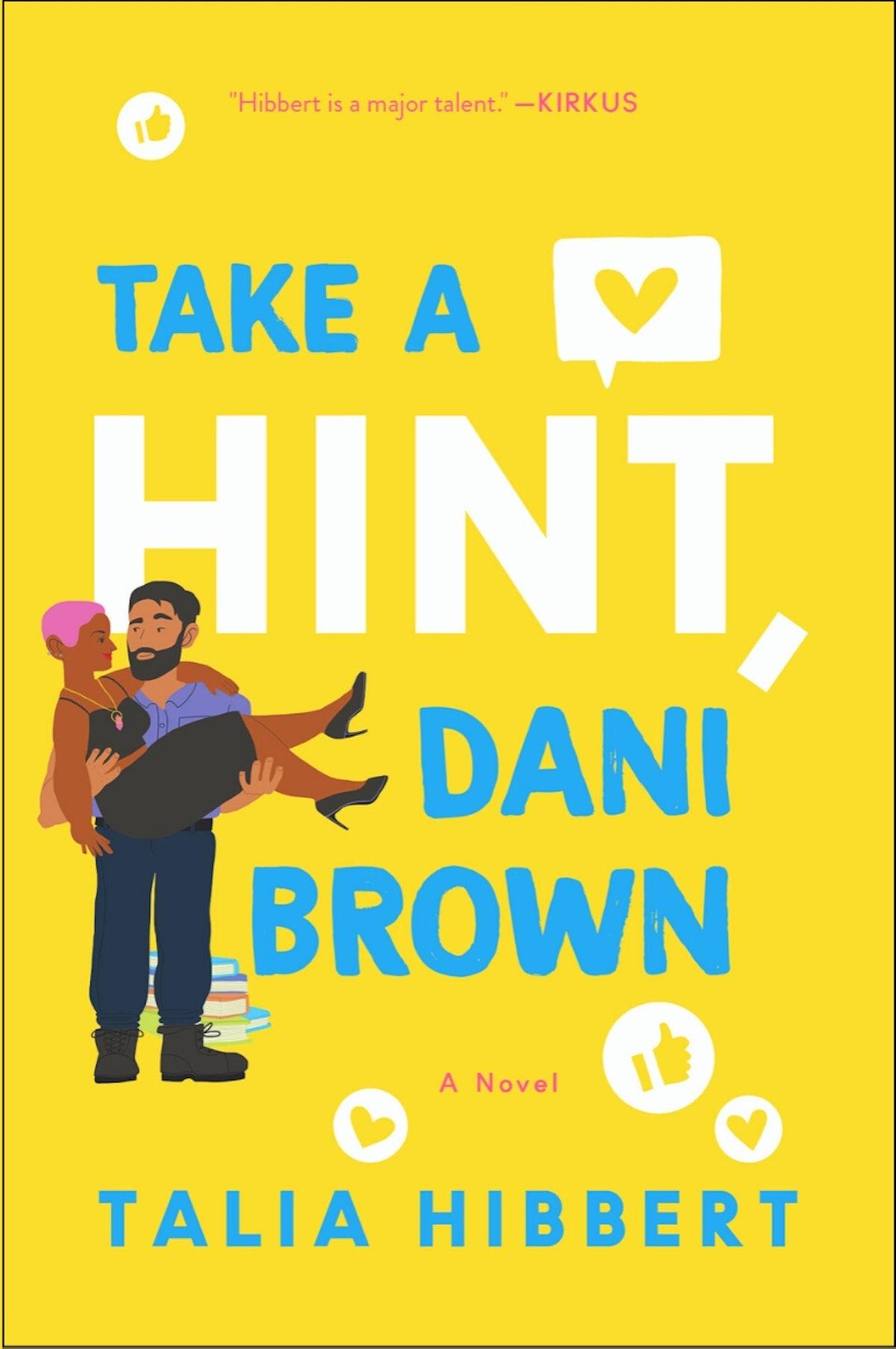 'Take A Hint, Dani Brown' — Talia Hibbert