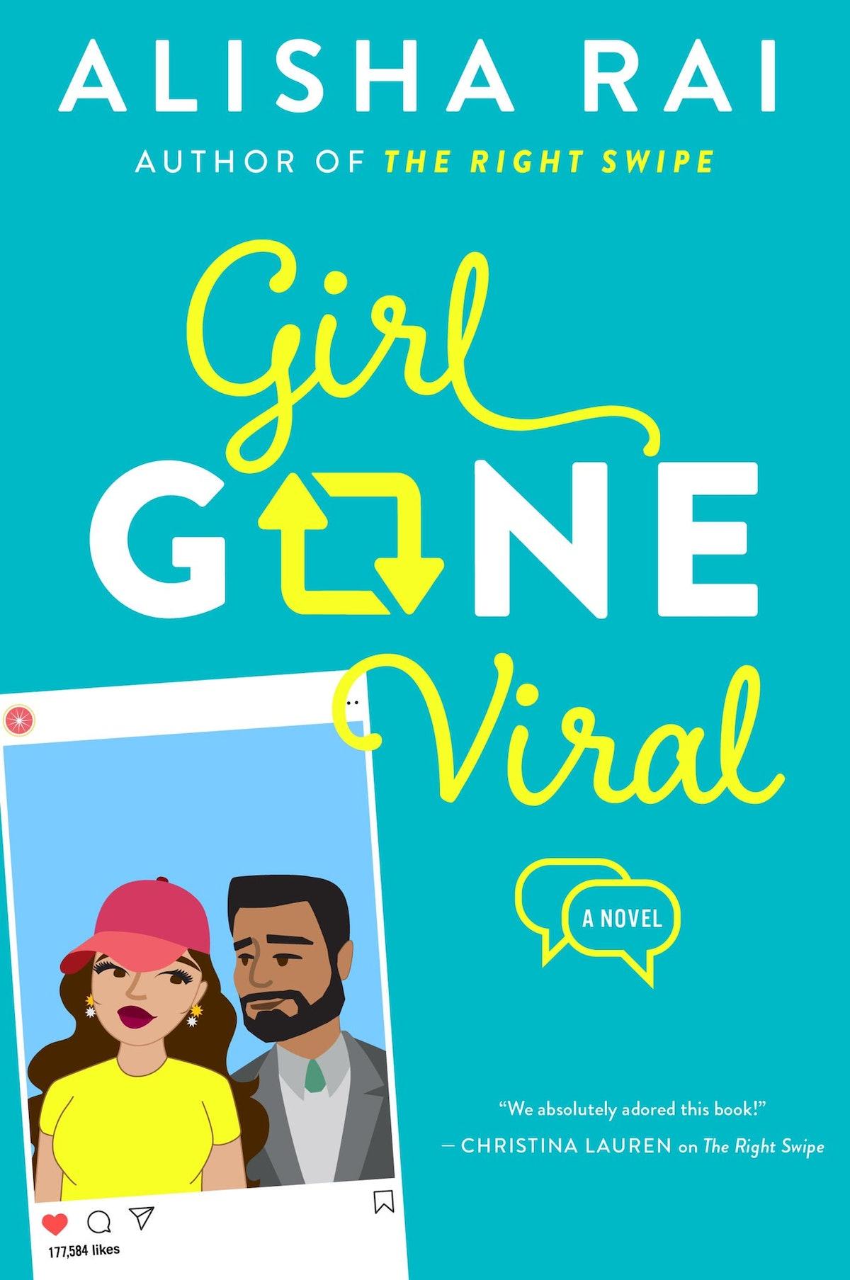 'Girl Gone Viral' — Alisha Rai