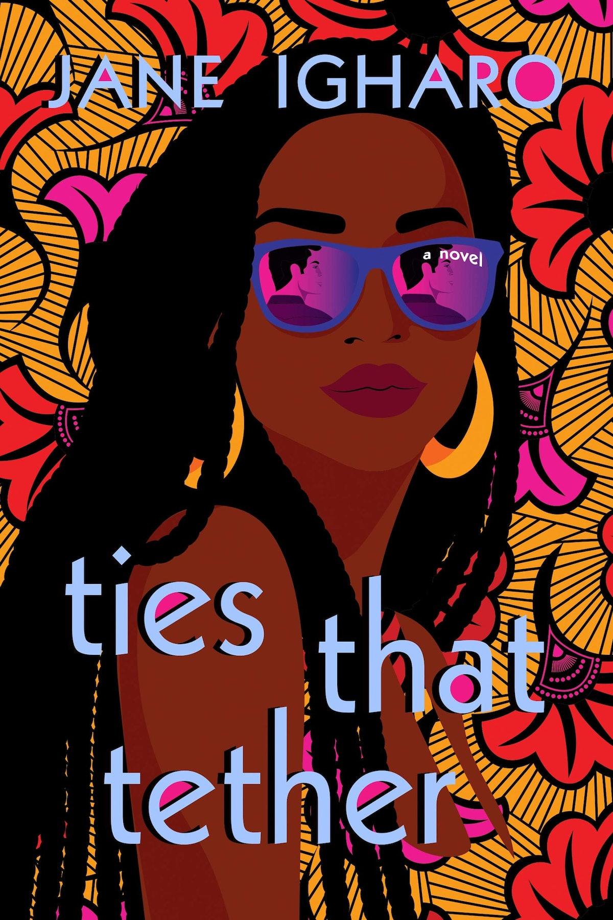 'Ties That Tether' — Jane Igharo