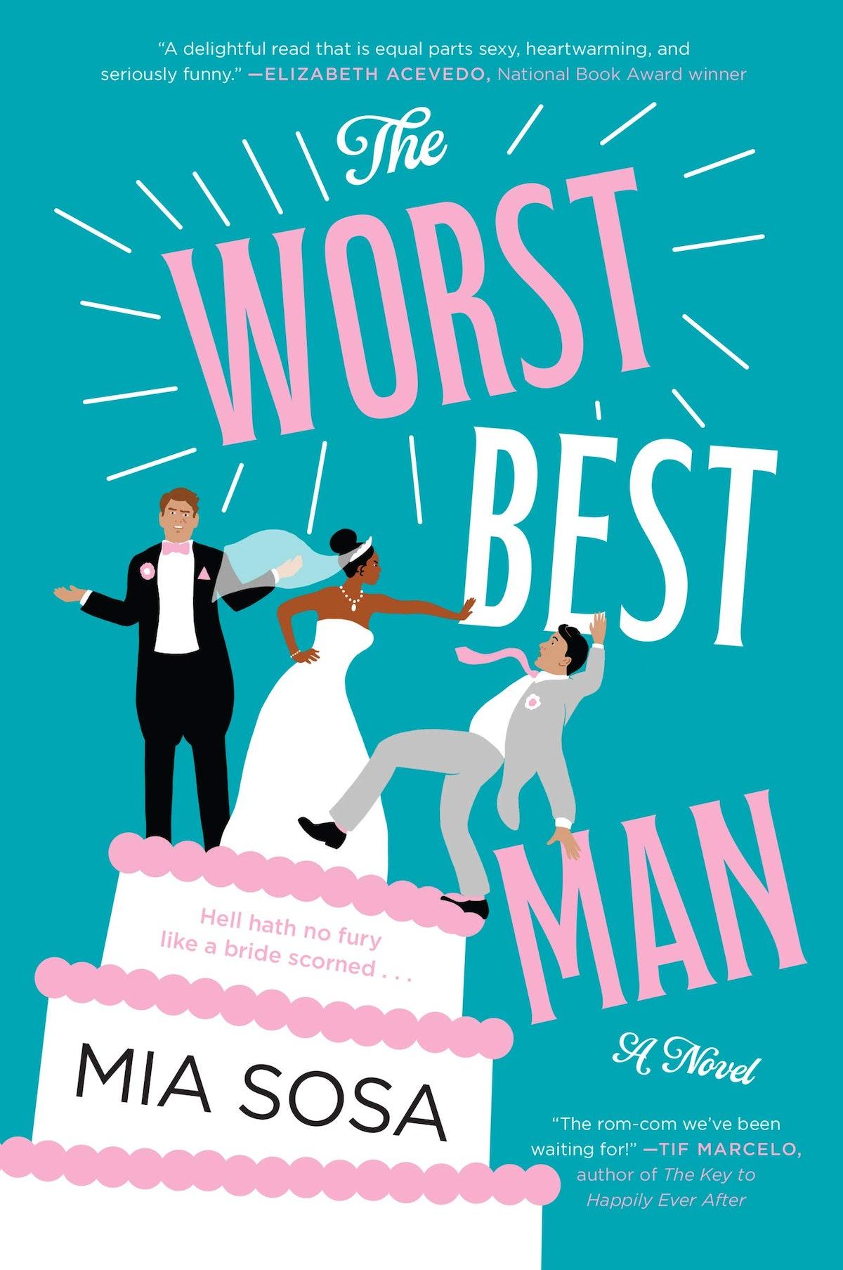 'The Worst Best Man' — Mia Sosa